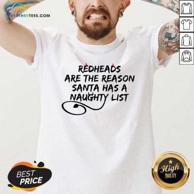 Other Redheads Are The Reason Santa Has A Naughty List V-neck - Design By Weathertees.com