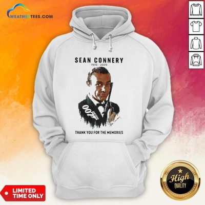 Premium Sean Connery 1930 2020 Thank You For The Memories Signatures Hoodie- Design By Weathertees.com