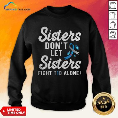 Premium Sister Type 1 Diabetes Awareness Sweatshirt- Design By Weathertees.com