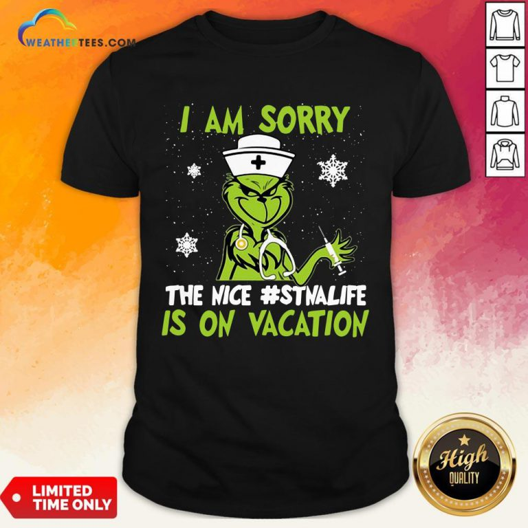 Pretty Grinch Nurse I Am Sorry The Nice Stnalife Is On Vacation Christmas Shirt - Design By Weathertees.com