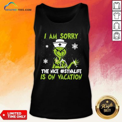 Pretty Grinch Nurse I Am Sorry The Nice Stnalife Is On Vacation Christmas Tank Top - Design By Weathertees.com