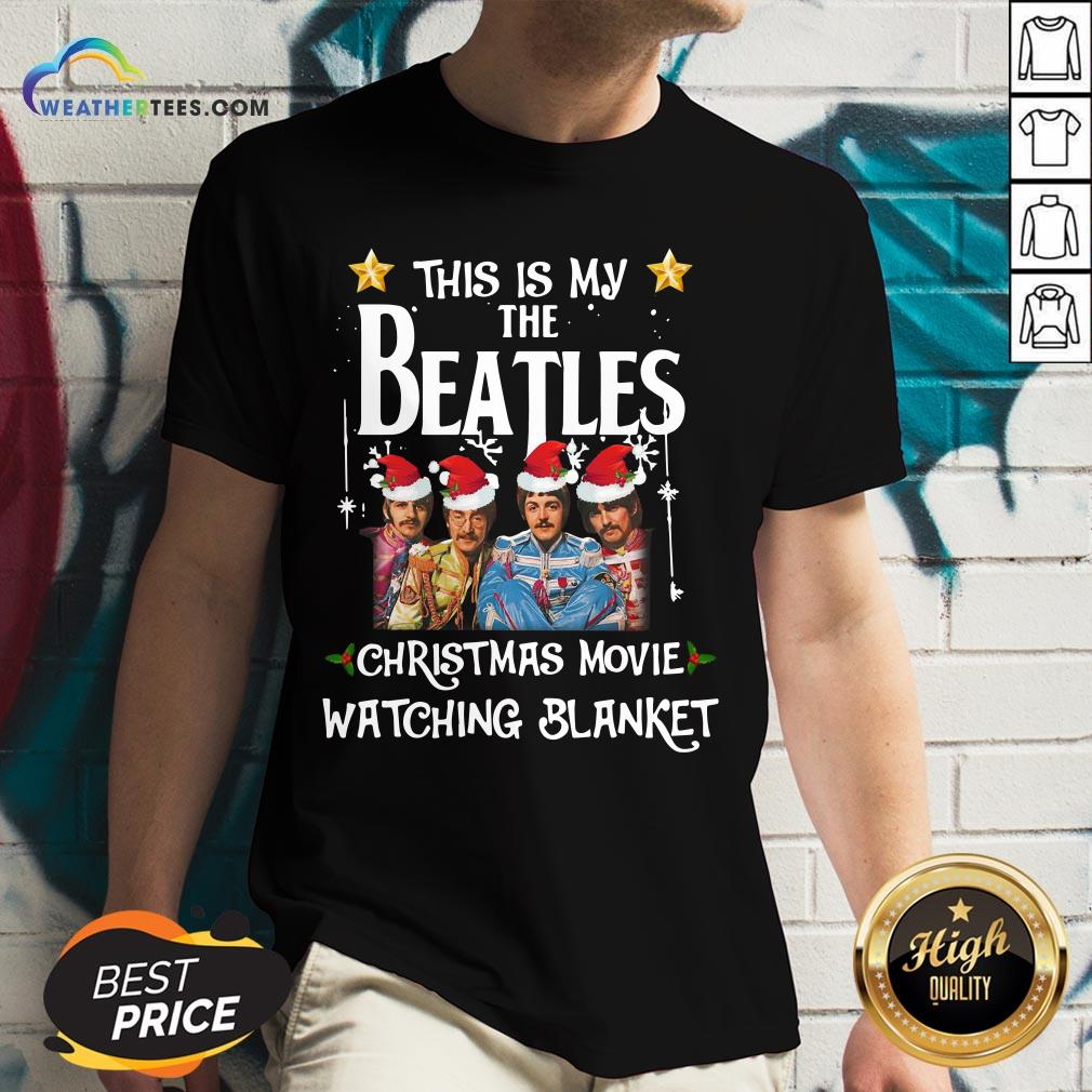 Right This Is My The Beatles Christmas Movie Watching Blanket V-neck - Design By Weathertees.com