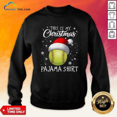 Save This Is My Christmas Baseball Pajama Sweatshirt - Design By Weathertees.com