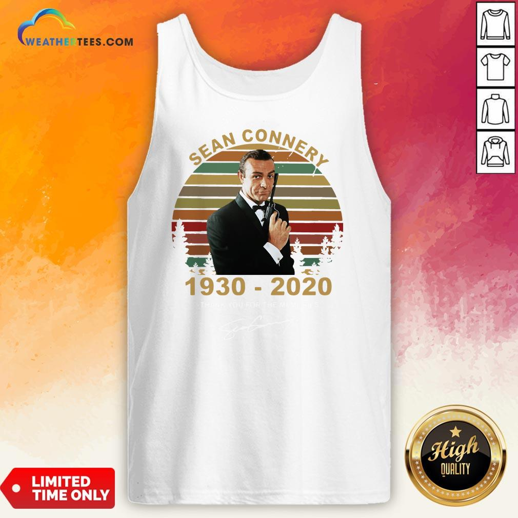Sick Sean Connery 1930-2020 Thank You For The Memories Signature Vintage Tank Top - Design By Weathertees.com