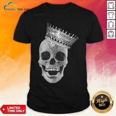 Strong King Skull Diamond Shirt - Design By Weathertees.com