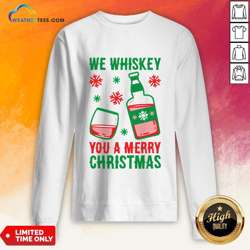 Top We Whiskey You A Merry Christmas Sweatshirt - Design By Weathertees.com