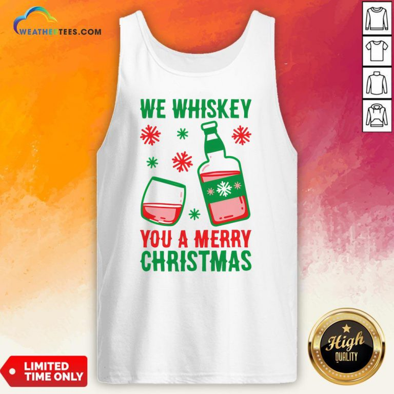 Top We Whiskey You A Merry Christmas Tank Top - Design By Weathertees.com