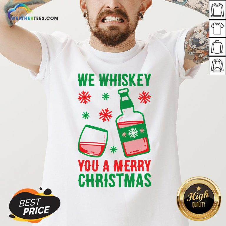 Top We Whiskey You A Merry Christmas V-neck- Design By Weathertees.com
