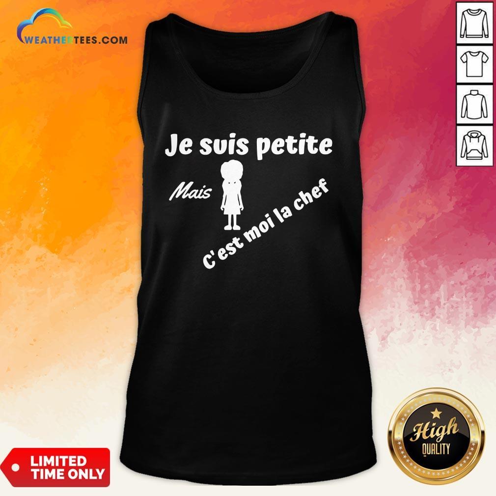 Turquoise Je Suis Petite Mais C'est Moi La Chef Tank Top - Design By Weathertees.com