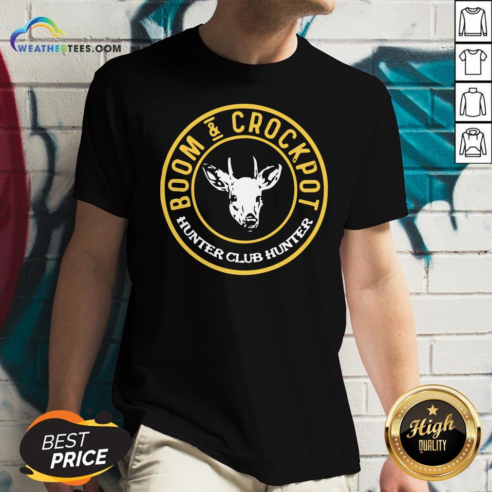 Very Good Boom And Crockpot Hunter Club Hunter V-neck - Design By Weathertees.com