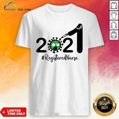 2021 Coronavirus #Registered Nurse Shirt - Design By Weathertees.com