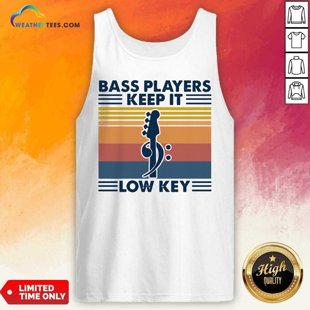 Guitar Bass Players Keep It Low Key Vintage Retro Tank Top - Design By Weathertees.com