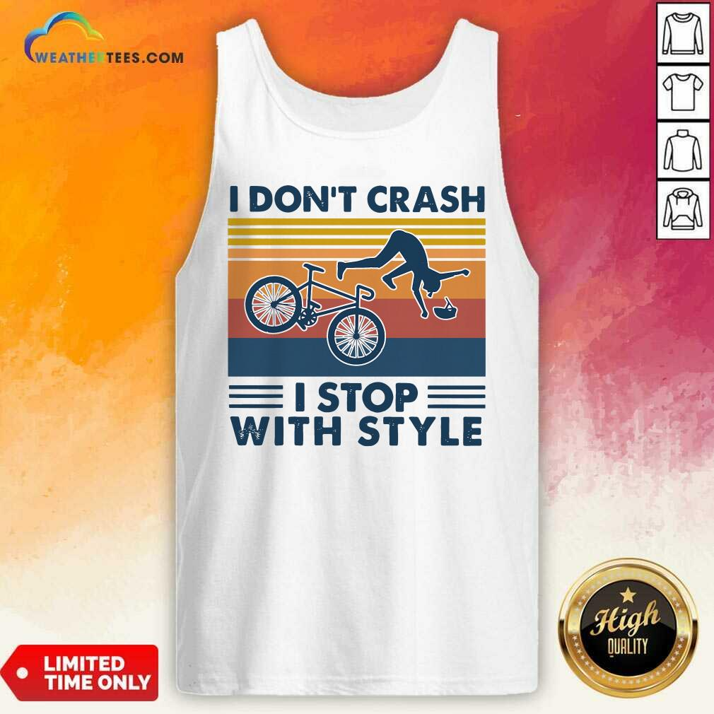 I Don't Crash I Stop With Style Vintage Retro Tank Top - Design By Weathertees.com