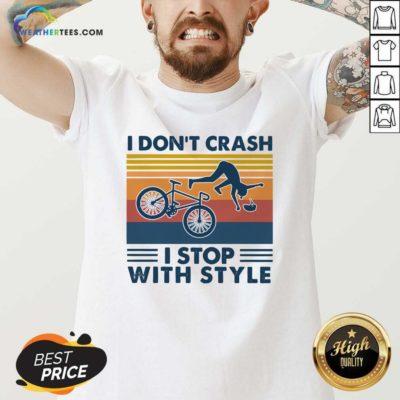 I Don't Crash I Stop With Style Vintage Retro V-neck - Design By Weathertees.com