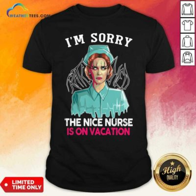 I'm Sorry The Nice Nurse Is On Vacation Witch Halloween Shirt - Design By Weathertees.com