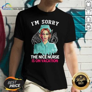 I'm Sorry The Nice Nurse Is On Vacation Witch Halloween V-neck - Design By Weathertees.com