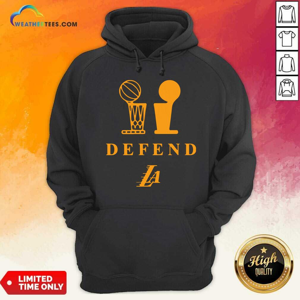 Lebron Lakers Trophy Defend Hoodie - Design By Weathertees.com