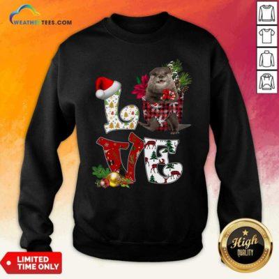 Love North American River Otter Merry Christmas Sweatshirt - Design By Weathertees.com