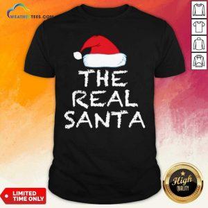 The Real Santa Christmas Holiday Shirt - Design By Weathertees.com