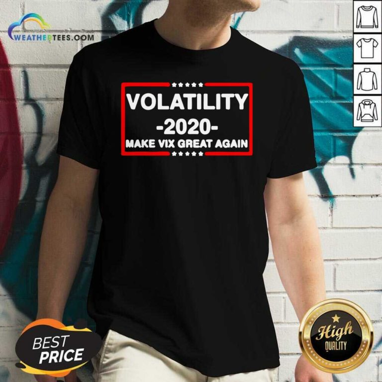 Volatility 2020 Make Vix Great Again V-neck - Design By Weathertees.com