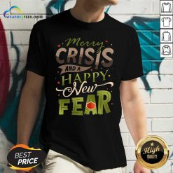 Merry Crisis And A Happy New Fear V-neck - Design By Weathertees.com