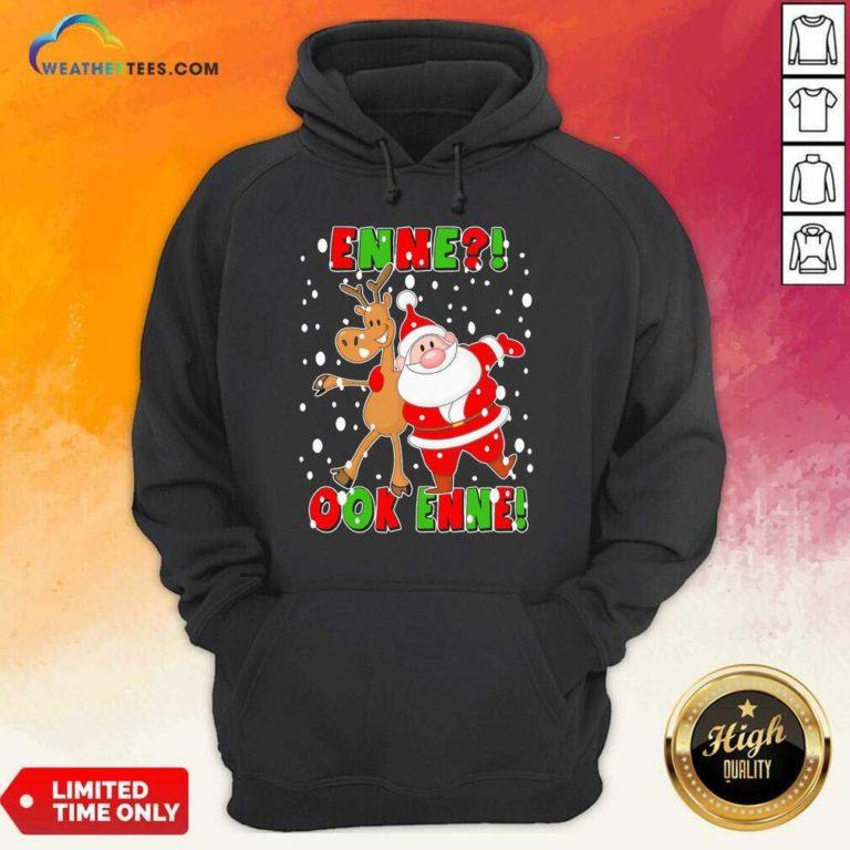 Santa Claus And Reindeer Enne Ook Enne Christmas Hoodie - Design By Weathertees.com
