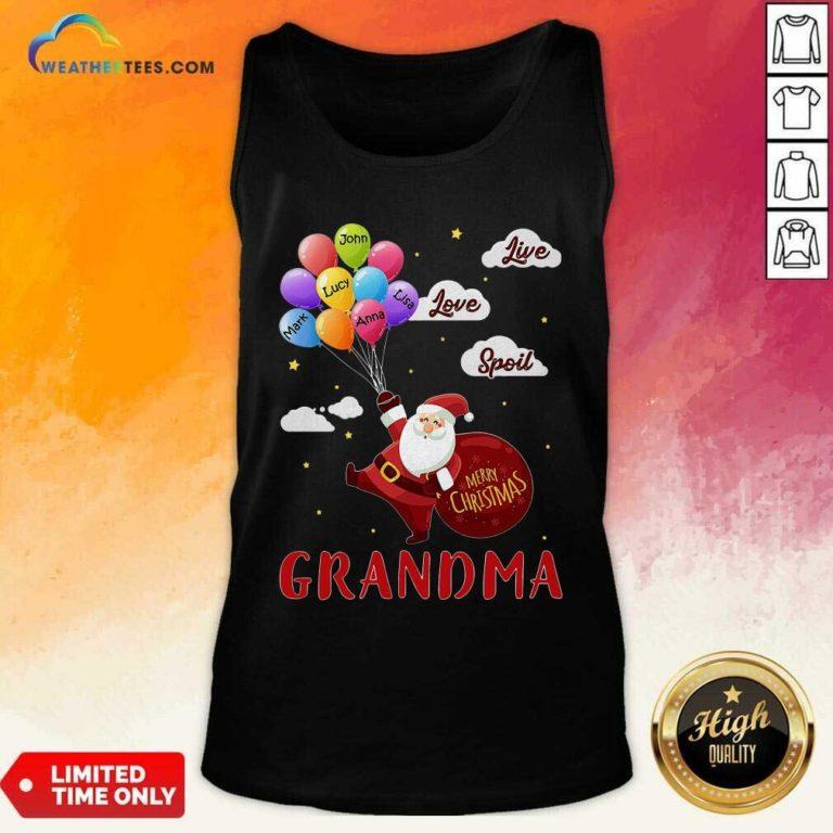 Santa Claus Merry Christmas Grandma Live Love Spoil Tank Top - Design By Weathertees.com