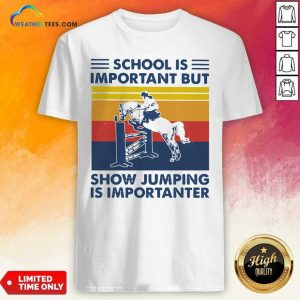 School Is Important But Show Jumping Is Importanter Vintage Retro Shirt - Design By Weathertees.com