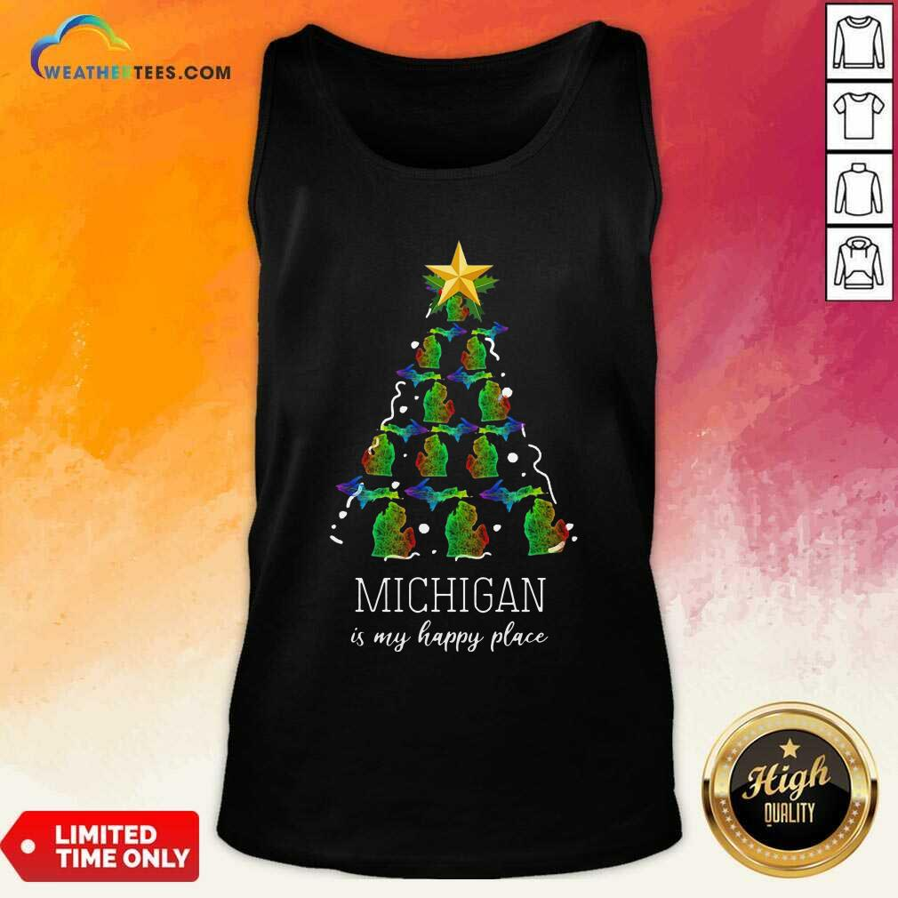 Michigan Is My Happy Place Merry Christmas Tree Tank Top - Design By Weathertees.com