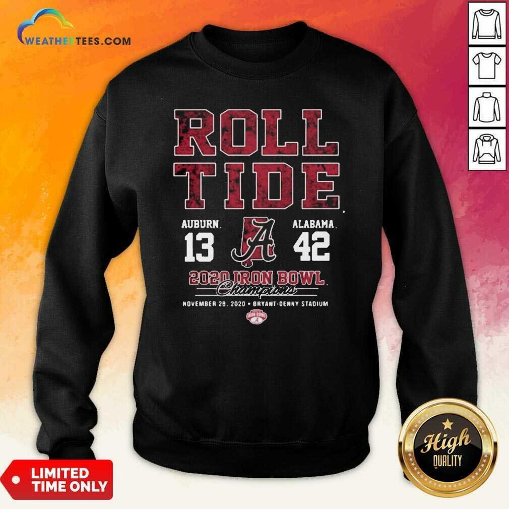Roll Tide Auburn And Alabama 2020 Iron Bowl Champions Sweatshirt - Design By Weathertees.com