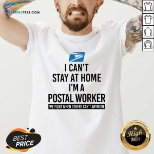USPS I Can't Stay At Home I'm A Postal Worker V-neck - Design By Weathertees.com