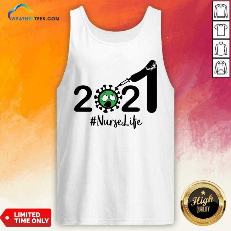 Cute 2021 Coronavirus #Nurse Life Tank Top - Design By Weathertees.com