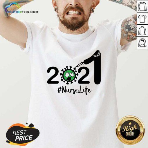2021 Coronavirus #Nurse Life V-neck - Design By Weathertees.com