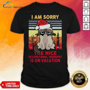 Cat Santa I Am Sorry The Nice Occupational Therapist Is On Vacation Ugly Christmas Shirt - Design By Weathertees.com