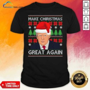 Make Christmas Great Again Trump Santa Hat Ugly Xmas Shirt - Design By Weathertees.com