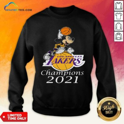 Mickey Mouse Los Angeles Lakers Champions 2021 Sweatshirt - Design By Weathertees.com