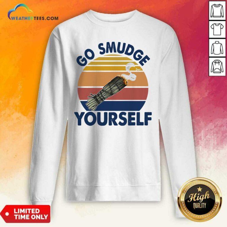 Sage Bundle Smoking Go Smudge Yourself Vintage Retro Sweatshirt - Design By Weathertees.com