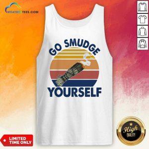 Sage Bundle Smoking Go Smudge Yourself Vintage Retro Tank Top - Design By Weathertees.com