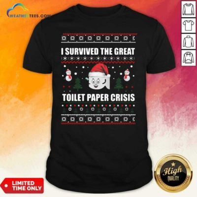 I Survived The Great Toilet Paper Crisis Ugly Christmas Shirt - Design By Weathertees.com