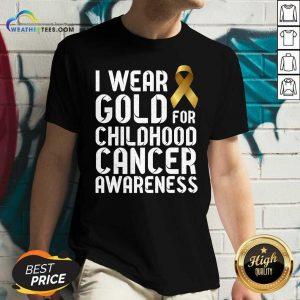 I Wear Gold For Childhood Cancer Awareness Ribbon Gold V-neck - Design By Weathertees.com