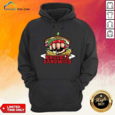 Knuckle Sandwich FKB Hoodie - Design By Weathertees.com