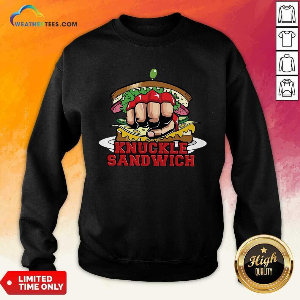 Knuckle Sandwich FKB Sweatshirt - Design By Weathertees.com