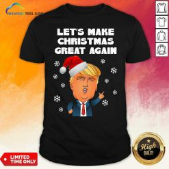 Santa Donald Trump Let's Make Christmas Great Again Shirt - Design By Weathertees.com