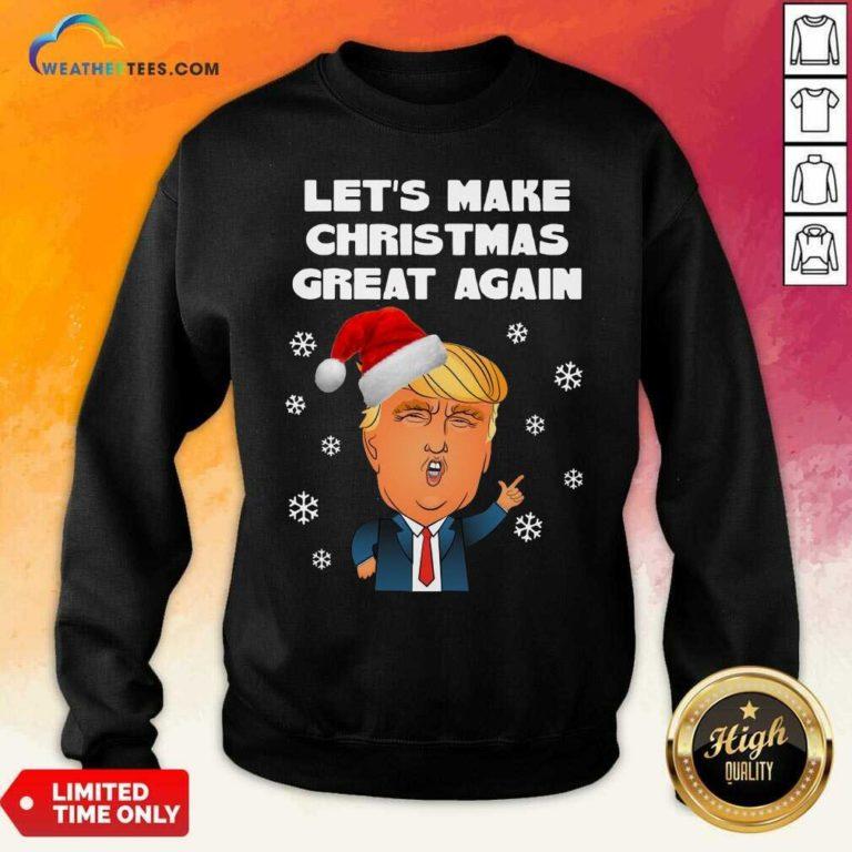 Santa Donald Trump Let's Make Christmas Great Again Sweatshirt - Design By Weathertees.com