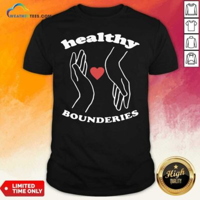 Healthy Boundaries Hand Heart Shirt - Design By Weathertees.com
