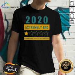 2020 Extremely Bad One Star User Review Do Not Recommend V-neck - Design By Weathertees.com