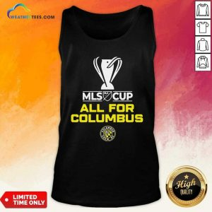 All For Columbus Crew MLS Cup Champion 2020 Tank Top - Design By Weathertees.com
