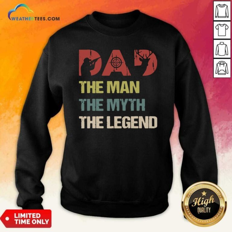Deer Hunter Dad The Man The Myth The Legend Vintage Sweatshirt - Design By Weathertees.com