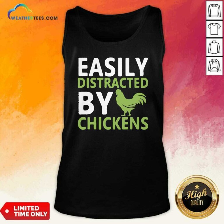 Easily Distracted By Chickens Tank Top - Design By Weathertees.com