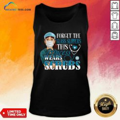 Forget The Glass Slippers This Princess Wears Scrubs Nurse Tank Top - Design By Weathertees.com